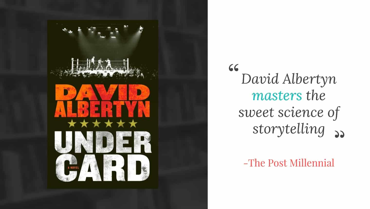 review of undercard novel by the post millennial