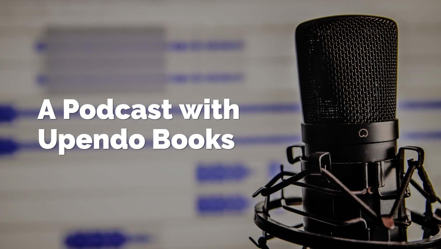 podcast-upendo-books